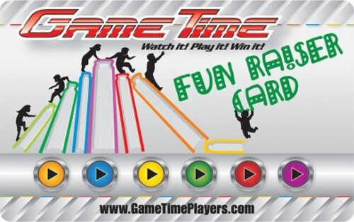 GameTime's Fun-Rasier Card Can be Purchased and Sold for Any Fundraising Activity.